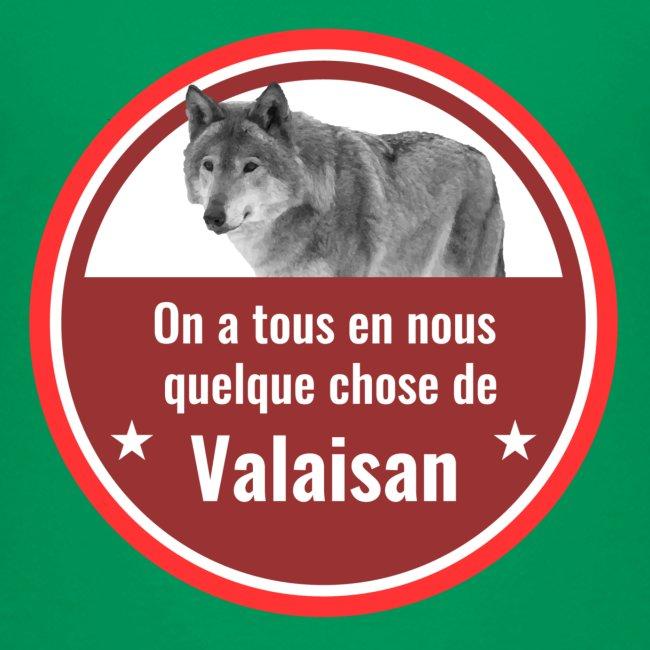 On a tous en nous qqch de Valaisan - Même le loup