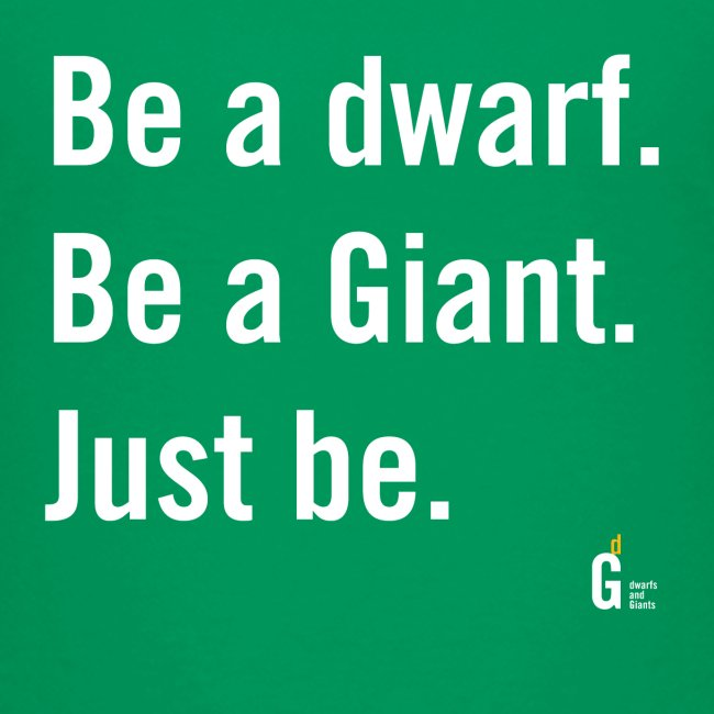 Be dG just be I
