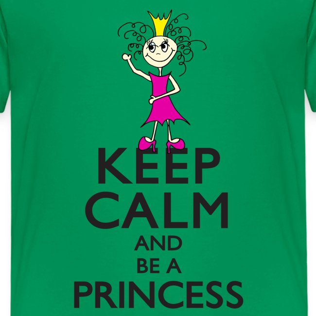 Keep calm an be a princess
