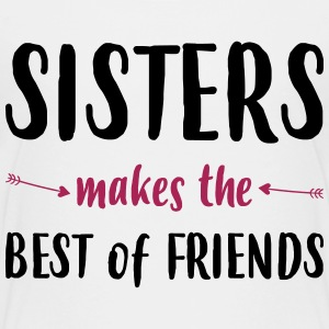 Sisters makes the best of friends - Teenage Premium T-Shirt