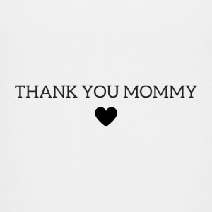 Thank you mommy - Teenage Premium T-Shirt