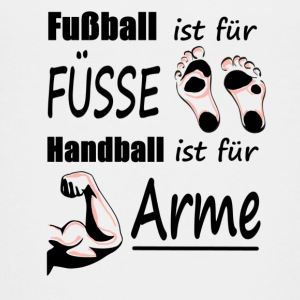 Soccer is for feet, handball is for arms - Teenage Premium T-Shirt