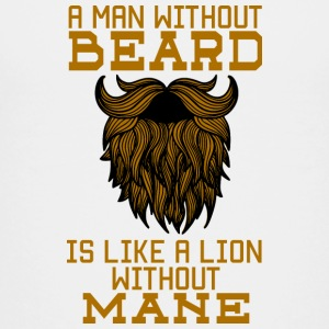 A man without a beard is like a lion without a mane! - Teenage Premium T-Shirt