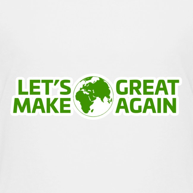 LetsMakeEarthGreatAgain
