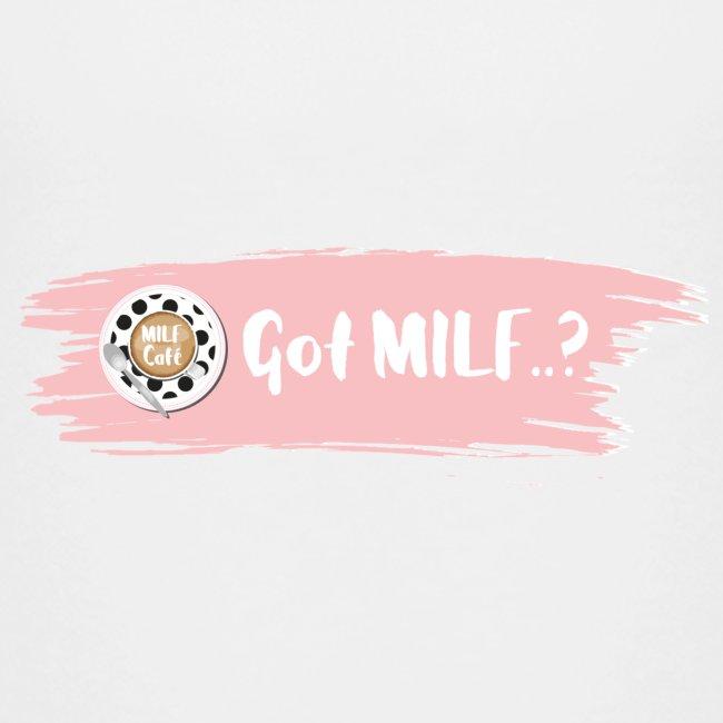 Got MILF Milfcafe Shirt Mama Muttertag