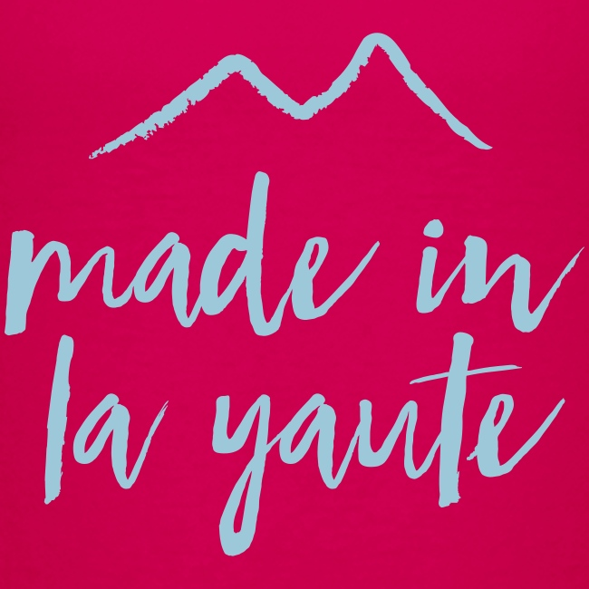 Made in la yaute