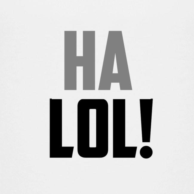The CrimsonAura 'Ha LOL!' Stream Quote.