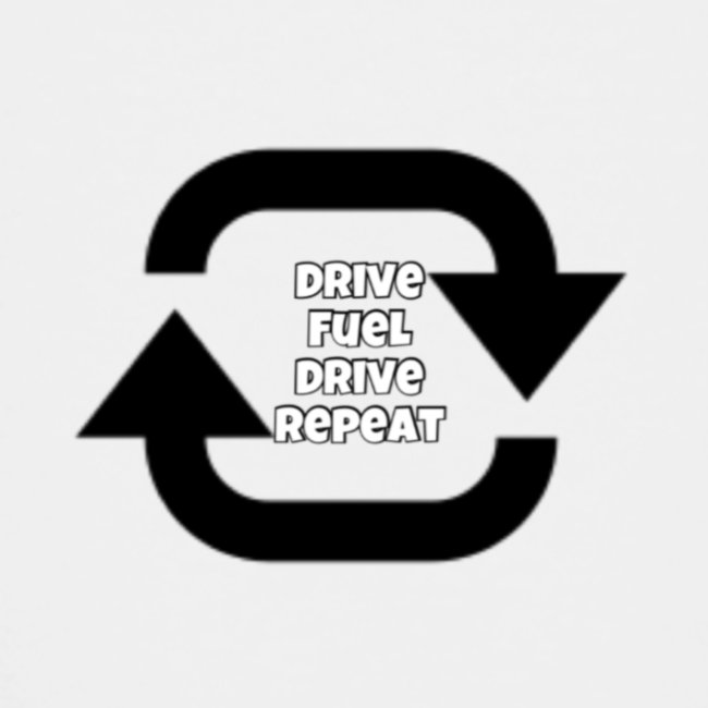 Drive fuel drive repeat