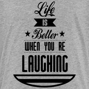 Life is better laughing - Teenage Premium T-Shirt