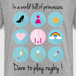 In a world full of princesses-Dare to play rugby! - Teenage Premium T-Shirt