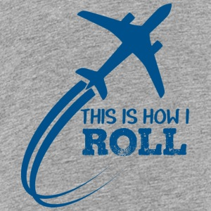 Pilot: This is how i roll - Teenager Premium T-Shirt