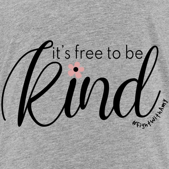 Amy's 'Free to be Kind' design (black txt)