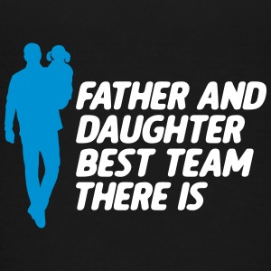 Father and Daughter Best Team fathers day - Teenage Premium T-Shirt