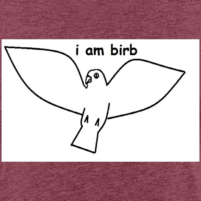 i am birb