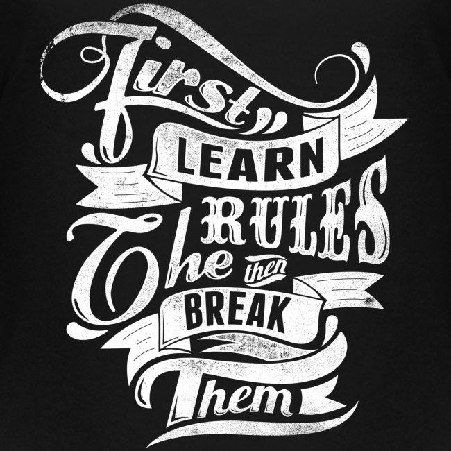 Tout d'abord apprendre les règles