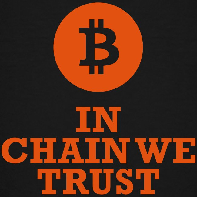 Bitcoin: In chain we trust