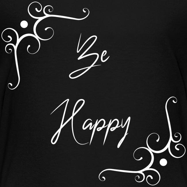 Be Happy sei glücklich