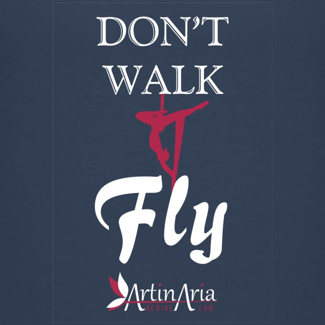 Dont walk fly