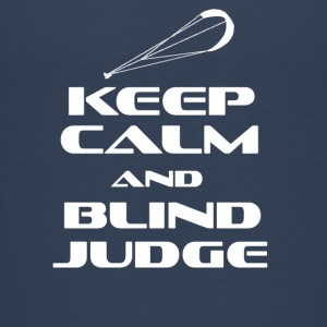 KITESURFING - KEEP CALM AND BLIND JUDGE - Teenage Premium T-Shirt