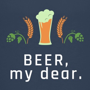 BEER, my dear. - Teenager Premium T-Shirt