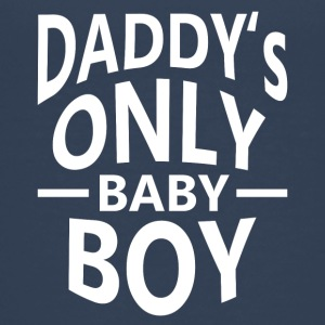 Daddy's only Baby Boy! - Teenager Premium T-Shirt