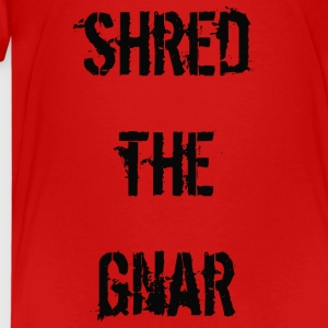 Shred the Gnar - Teenage Premium T-Shirt