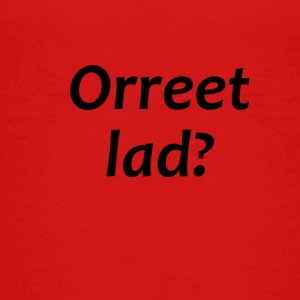 orreet Lad - Teenage Premium T-Shirt