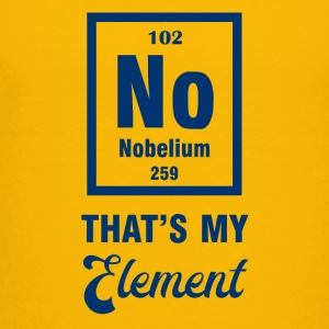 Periodensystem: Nobelium - that´s my Element - Teenager Premium T-Shirt
