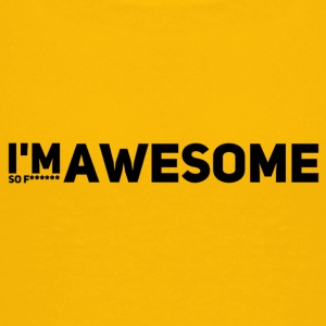 i'm so f* awesome - Teenager Premium T-Shirt