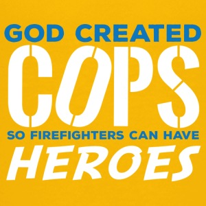 Polizei: God created Cops so firefighters can have - Teenager Premium T-Shirt