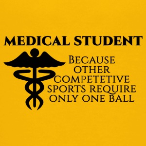 Doctor / Physician: Medical Student, because other - Teenage Premium T-Shirt