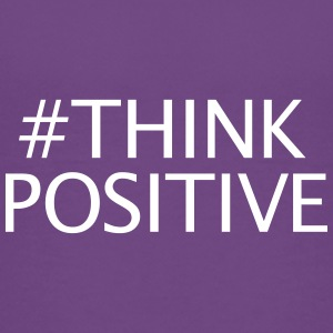 #thinkpositive - T-shirt Premium Ado