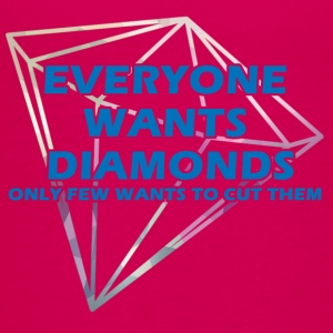 Bergbau: Everyone wants diamonds only few wants to - Teenager Premium T-Shirt