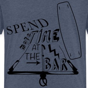 Spend more time at the bar - Teenage Premium T-Shirt