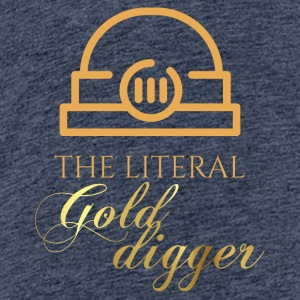 Mining: The literal Gold Digger - Teenage Premium T-Shirt