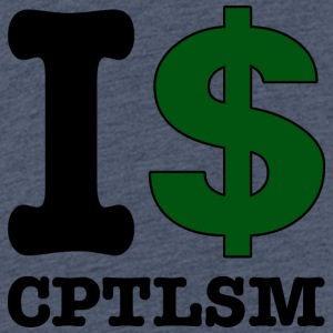 I $ Capitalism - Teenager Premium T-Shirt