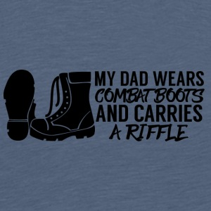 Military / Soldiers: My Dad Wears Combat Boots And - Teenage Premium T-Shirt