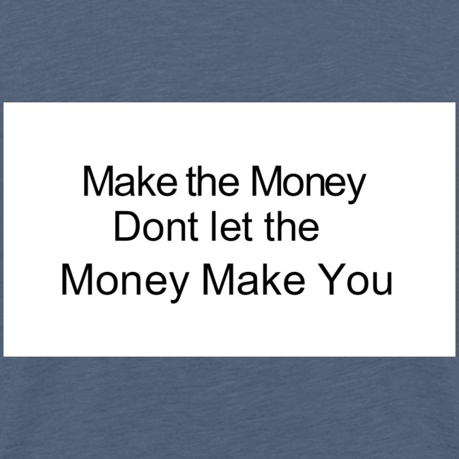 Make The Money