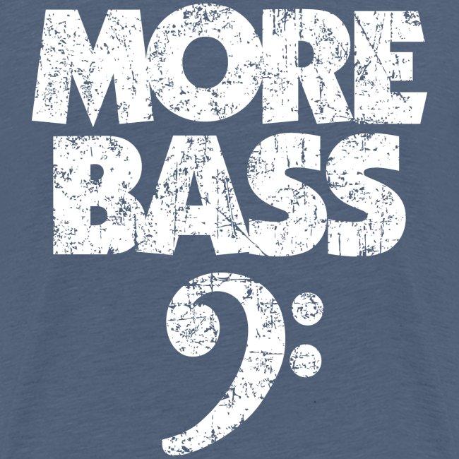More Bass (Vintage/Weiss) Bassisten