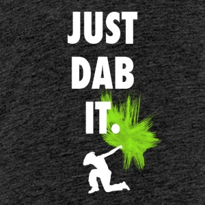 just dab it dabbing touchdown fun cool fun hum LOL - Teenager Premium T-Shirt