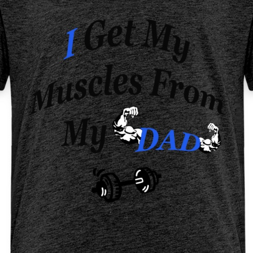 baby body and kids (i get my muscles from my dad) - Teenager Premium T-Shirt