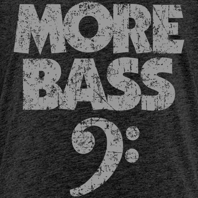 More Bass (Vintage/Grau) Bassisten