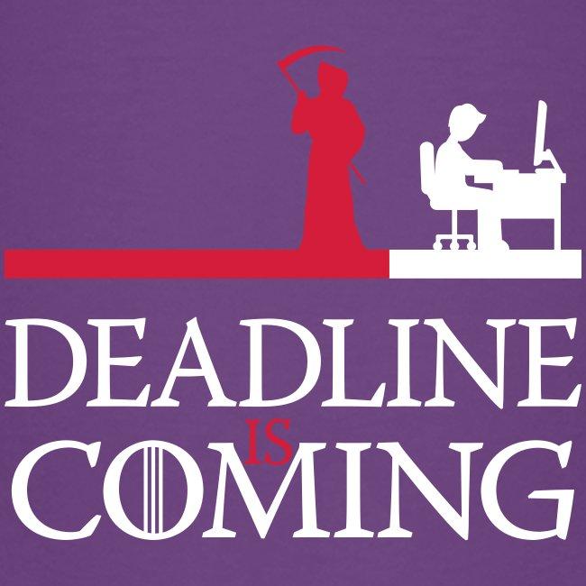 deadline is coming