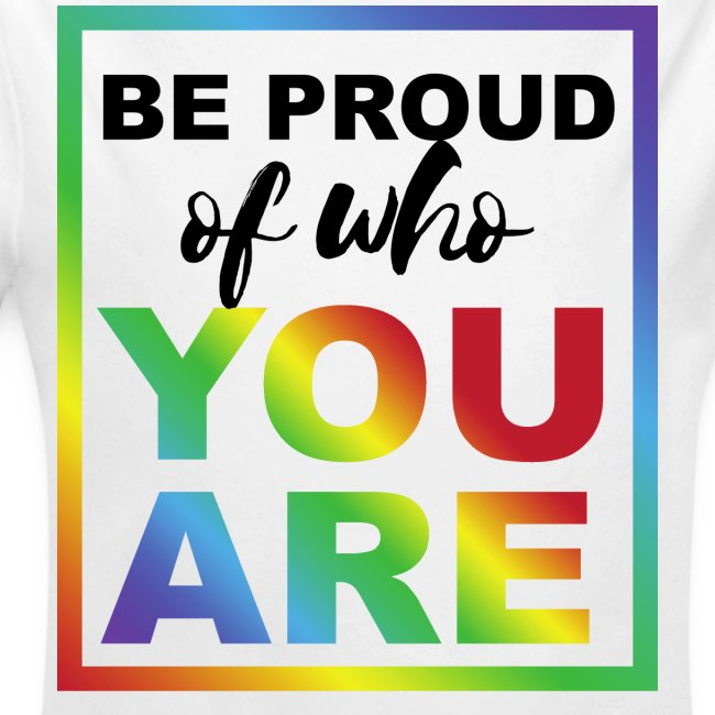 Sei stolz daruf Wer du bist! Statement Shirt