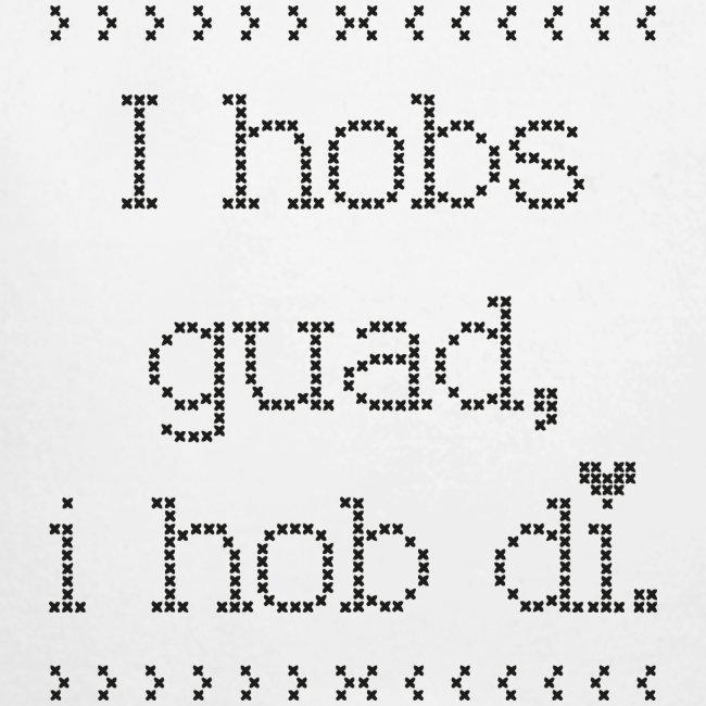 Vorschau: I hobs guad i hob di - Baby Bio-Langarm-Body