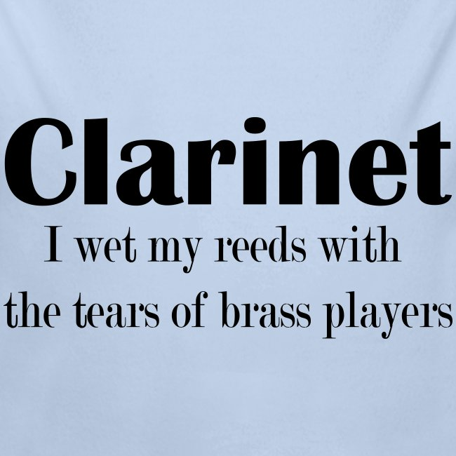 Clarinet, I wet my reeds with the tears