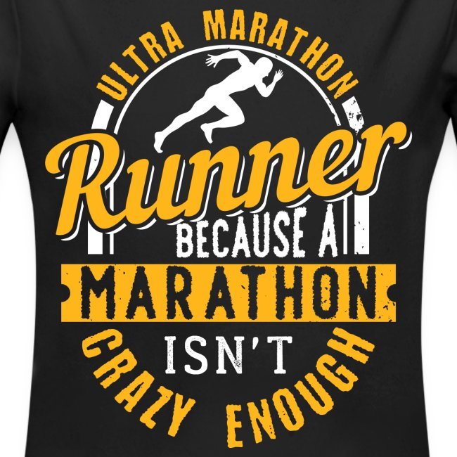 Ultra Marathon Runner Because A Marathon