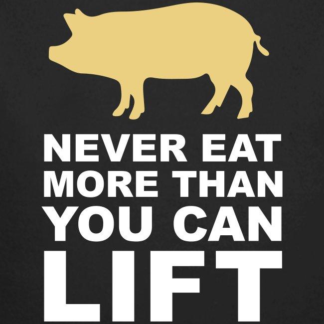 Nunca comas más de lo que puedas levantar