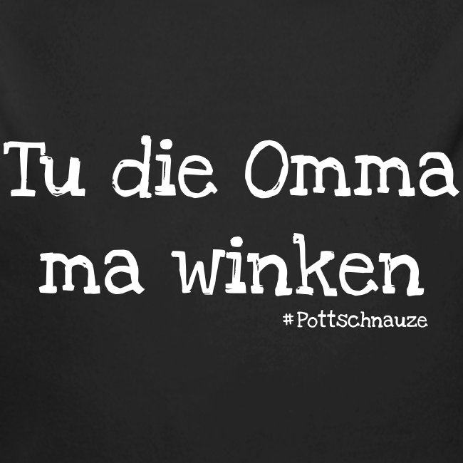 Tu Die Omma Ma Winken Baby Bio Langarm Body