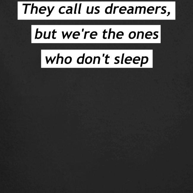 Ils nous appellent rêveurs